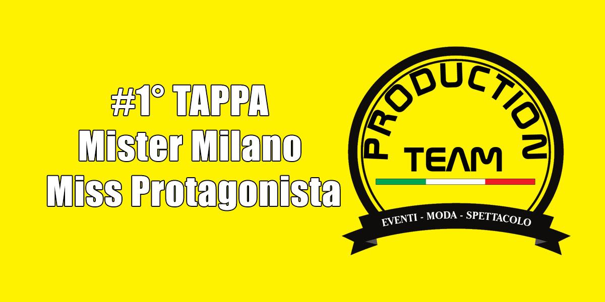 #1Tappa Mister Milano e Miss Protagonista
